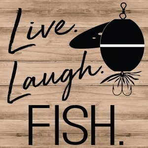 Live Laugh Fish