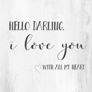 Hello, Darling
