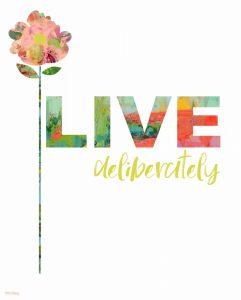 Live Deliberately