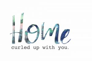 Home Curled Up with You