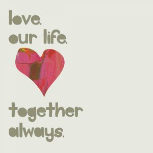 Love Our Life