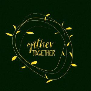 Gather Together – Emerald